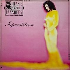 Siouxsie And The Banshees (Сьюзи и Банши): Superstition
