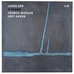 Jakob Bro Trio: Streams