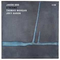 Jakob Bro Trio: Streams
