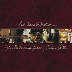 John Mellencamp (Джон Мелленкамп): Sad Clowns & Hillbillies