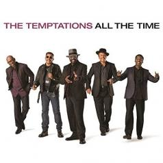 The Temptations (Зе Зе Темптешинс): All The Time