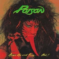 Poison: Open Up And Say . . . Ahh!