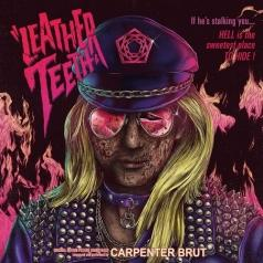 Carpenter Brut (Карпентер Брют): Leather Teeth