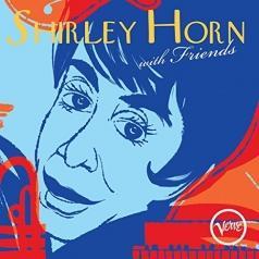 Shirley Horn (Ширли Хорн): Shirley Horn With Friends