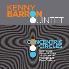 Kenny Barron Quintet (Кенни Барон Квартет): Concentric Circles