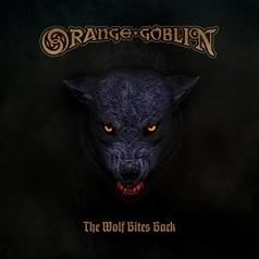 Orange Goblin (Орандж Гоблин): The Wolf Bites Back