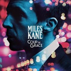 Kane Miles (Майлз Кейн): Coup De Grace