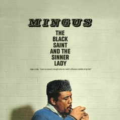 Charles Mingus (Чарльз Мингус): The Black Saint And The Sinner Lady