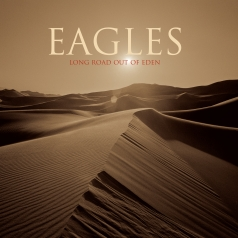 Eagles (Иглс, Иглз): Long Road Out Of Eden