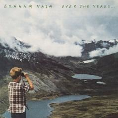 Graham Nash (Грэм Нэш): Over The Years...