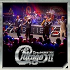 Chicago (Чикаго): Chicago Ii: Live On Soundstage