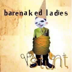 Barenaked Ladies (Баренакед Ледис): Stunt (20Th Anniversary)