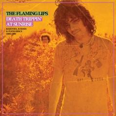 The Flaming Lips (Зе Фламинг Липс): Death Trippin' At Sunrise: Rarities, B-Sides & Flexi-Discs 1986-1990