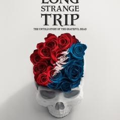 Grateful Dead: Long Strange Trip: The Untold Story Of The Grateful Dead