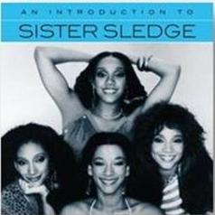 Sister Sledge (Систер Следге): An Introduction To