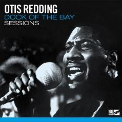 Otis Redding (Отис Реддинг): Dock Of The Bay Sessions