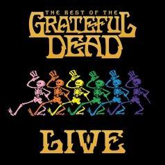 Grateful Dead (Грейтфул Дед): The Best Of The Grateful Dead Live