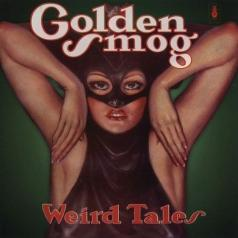 Golden Smog: Weird Tales