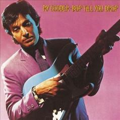 Ry Cooder (Рай Кудер): Bop Till You Drop