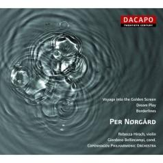 Per Nørgård: Violin Concerto / Dream Play / Voyage Into The Golden Screen