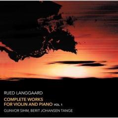 Gunvor Sihm: Langgaard: Works For Violin 1