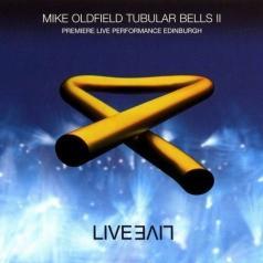 Mike Oldfield (Майк Олдфилд): Tubular Bells Ii & Iii Live
