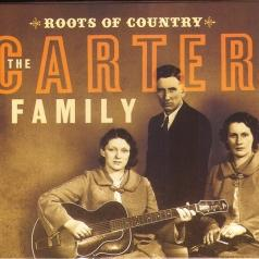Carter Family (Картер Фемели): Roots Of Country
