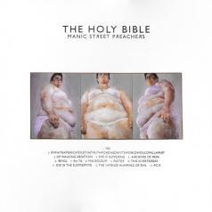 Manic Street Preachers (Манис стрит): The Holy Bible