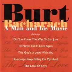 Burt Bacharach (Берт Бакарак): A Man And His Music