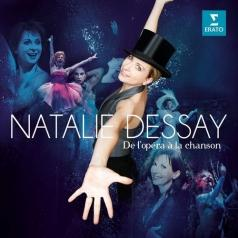 Natalie Dessay (Натали Дессей): De L'Opera A La Chanson: Best Of Natalie Dessay