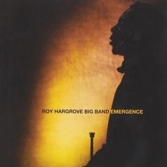 Roy Hargrove Big Band (Рой Харгров): Emergence