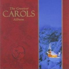 The Greatest Carols Album