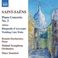 Saint-Saens,Camille: Piano Concerto No. 3 • Wedding Cake • Africa • Rhapsodie D'Auvergne