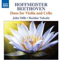 John Mills: Duos Op. 6, Nos. 1-3 For Violin And Cello (Hoffmeister) • Duos For Clarinet And Bassoon Nos. 1-3 (Arr. Violin And Cello By F. Hermann) (Beethoven)