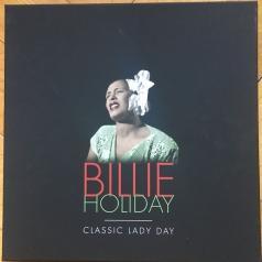 Billie Holiday (Билли Холидей): Classic Lady Day