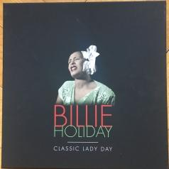 Billie Holiday: Classic Lady Day