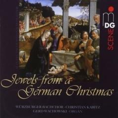 Organ Music: Jewels From A German Christmas: Christmas Songs And Organ Music