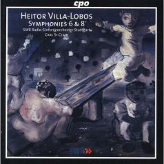 H. Villa-Lobos (Эйтор Вилла-Лобос): Symphonies 6 & 8