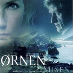Original Soundtrack (Ориджинал Саундтрек): Musikken Fra: Ornen Feat. Misen