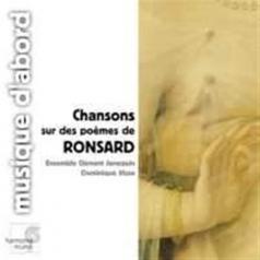 Chansons Sur Des Poemes De Ronsard: Oeuvres De Regnard, Boni, Monte, Castro/Ensemble Clement Janequin/D. Visse
