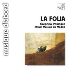 Gregorio Paniagua: La Folia De La Spagna/Atrium Musicae De Madrid/Gregorio Paniagua