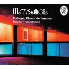 Theodoresco: Me Tissages: Calliope, Choeur De Femmes