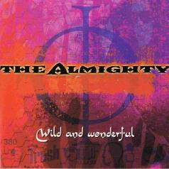 The Almighty: Wild And Wonderful