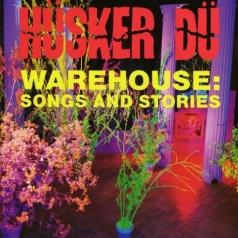 Husker Du (Хускер Ду): Warehouse Song Stories