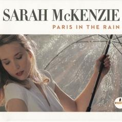 Sarah McKenzie (Сара Маккензи): Paris In The Rain