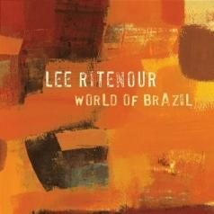 Lee Ritenour (Ли Райтнаур): World Of Brazil
