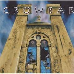 Crowbar: Broken Glass