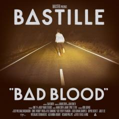 Bastille (Бастилли): Bad Blood
