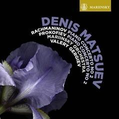 Denis Matsuev: Rachmaninov: Piano Concerto No 2. Prokofiev: Piano Concerto No 2