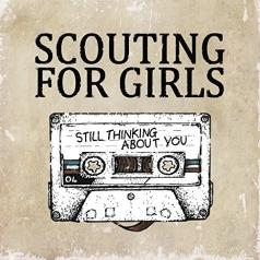 Scouting For Girls: Still Thinking About You